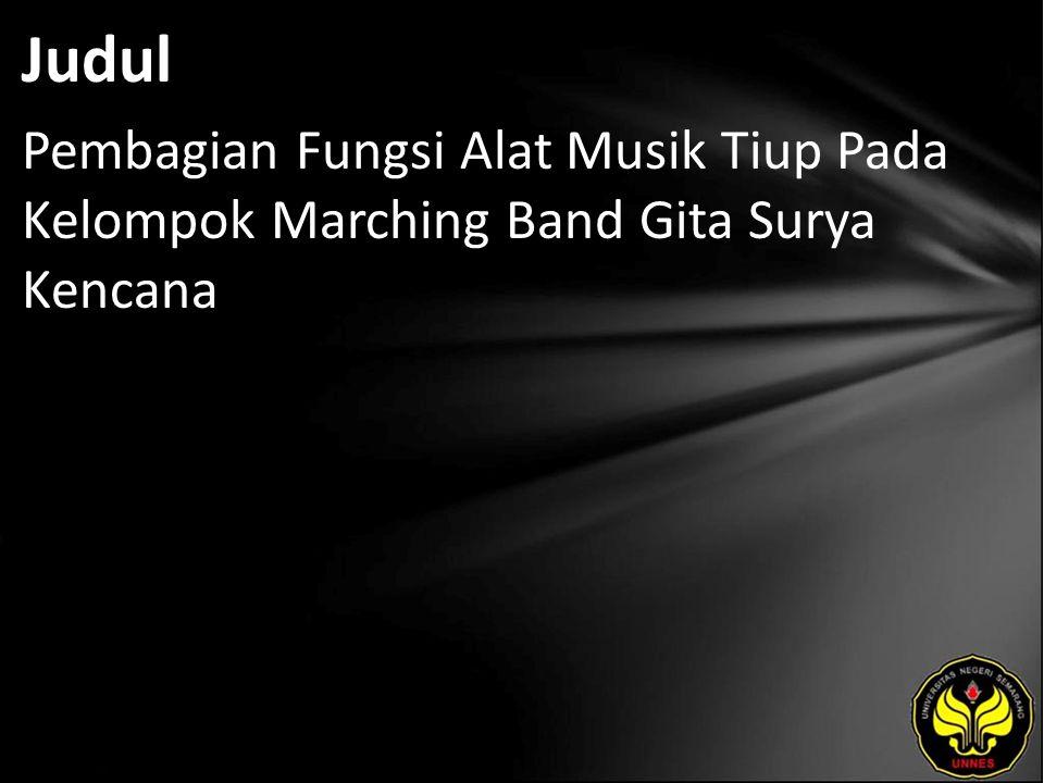 Judul Pembagian Fungsi Alat Musik Tiup Pada Kelompok Marching Band Gita Surya Kencana
