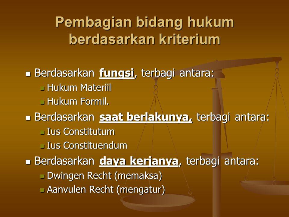 Pembagian bidang hukum berdasarkan kriterium