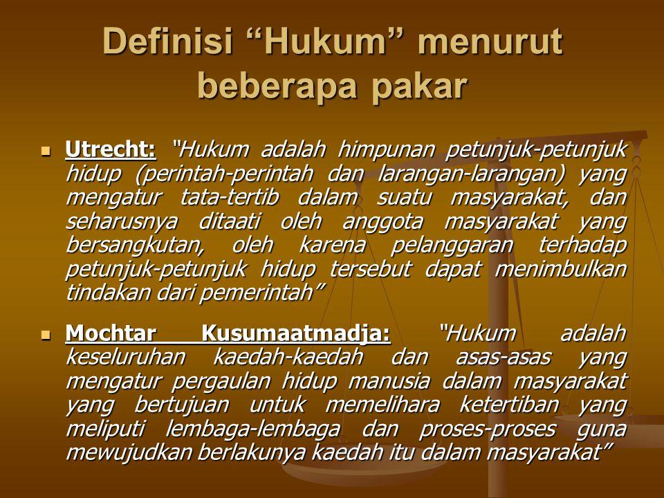 Definisi Hukum menurut beberapa pakar