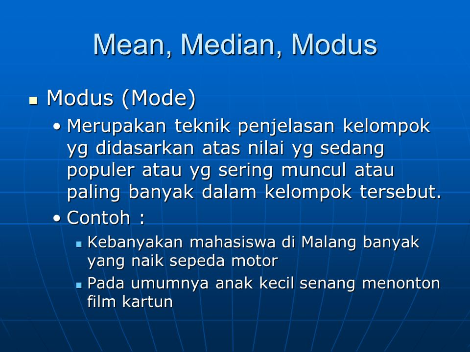 Mean, Median, Modus Modus (Mode)