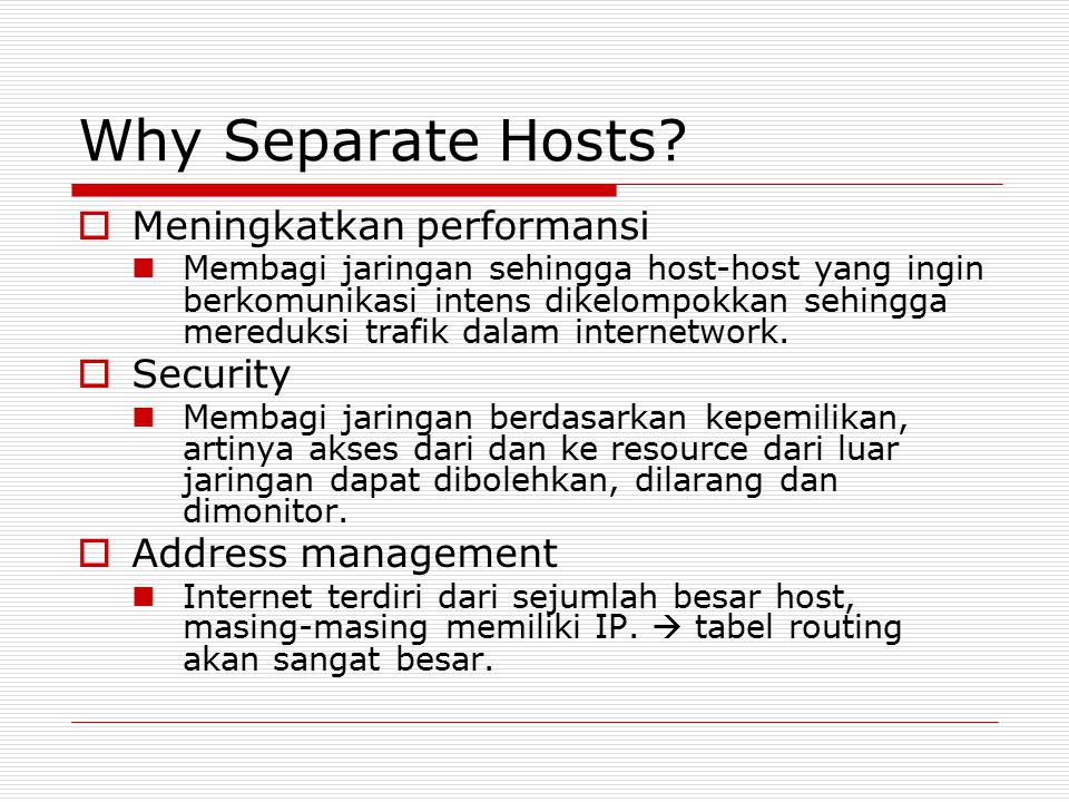 Why Separate Hosts Meningkatkan performansi Security