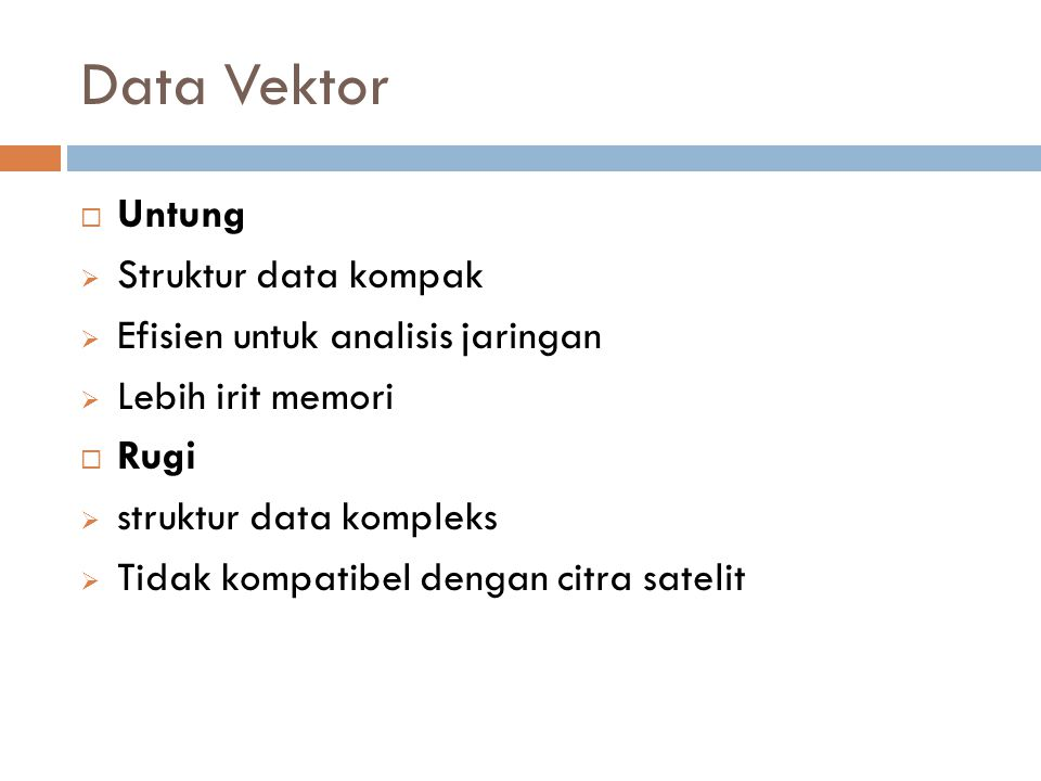 Data Vektor Untung Struktur data kompak