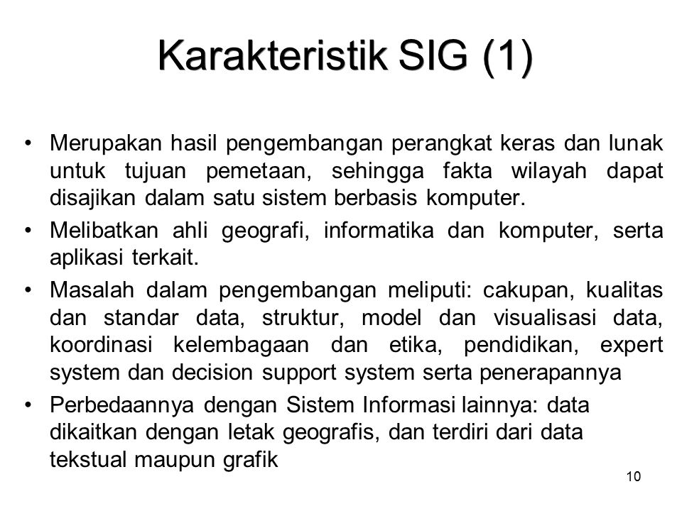 Karakteristik SIG (1)