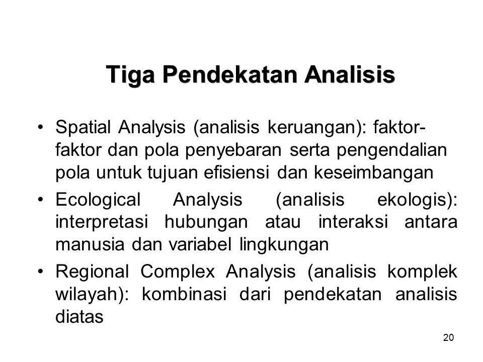 Tiga Pendekatan Analisis