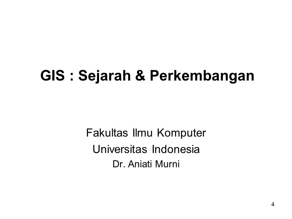 GIS : Sejarah & Perkembangan