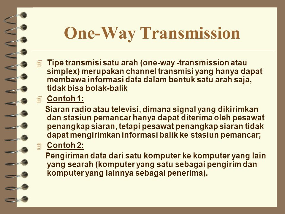 One-Way Transmission