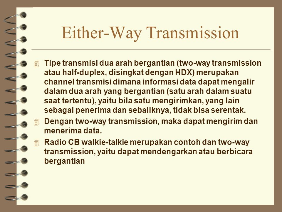 Either-Way Transmission