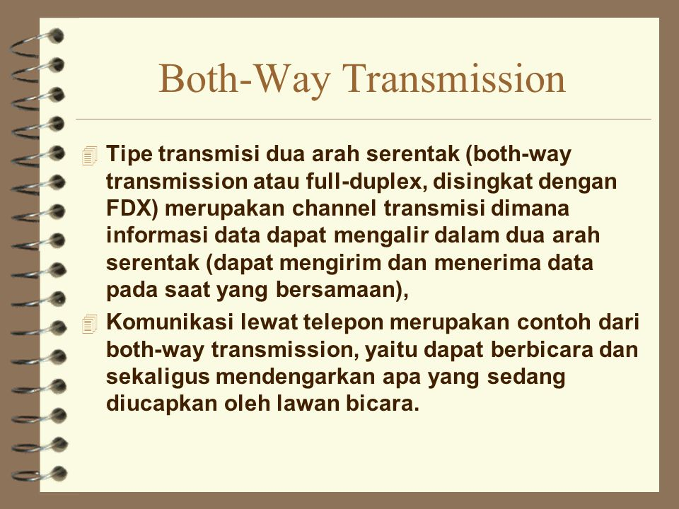 Both-Way Transmission