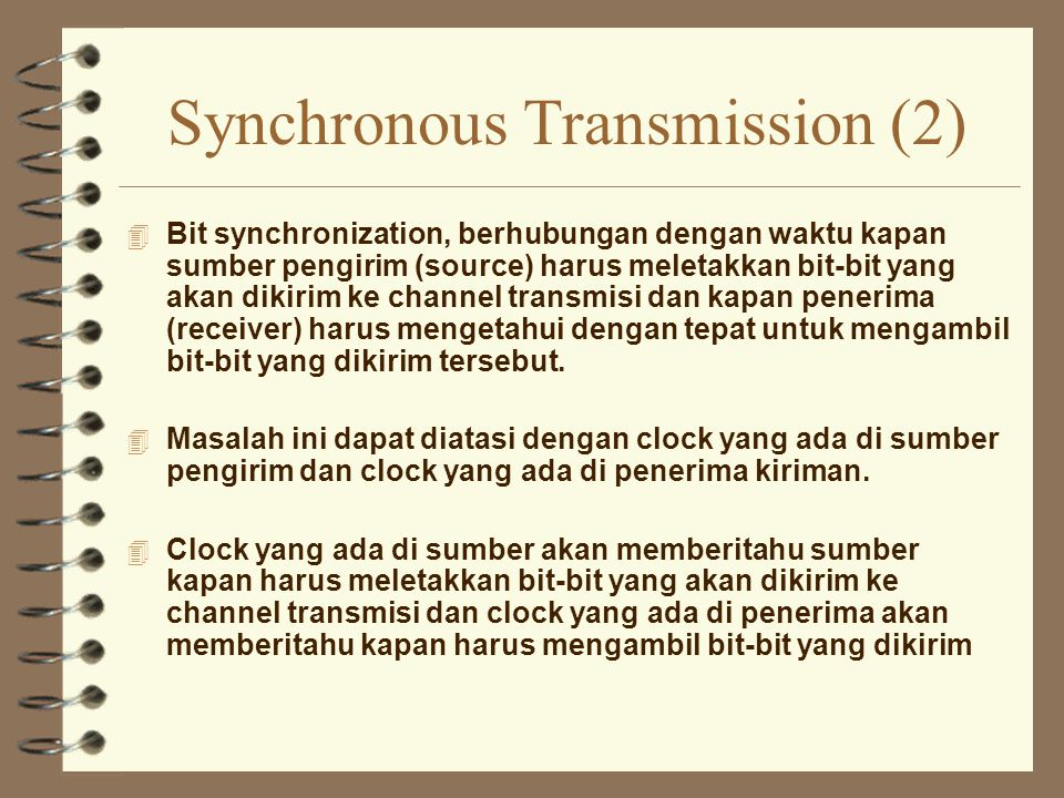 Synchronous Transmission (2)