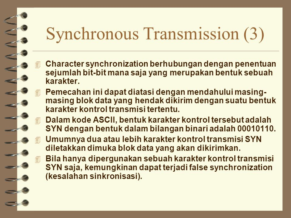 Synchronous Transmission (3)