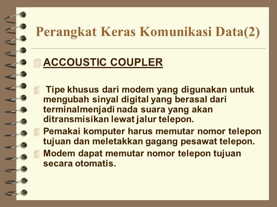 Perangkat Keras Komunikasi Data(2)