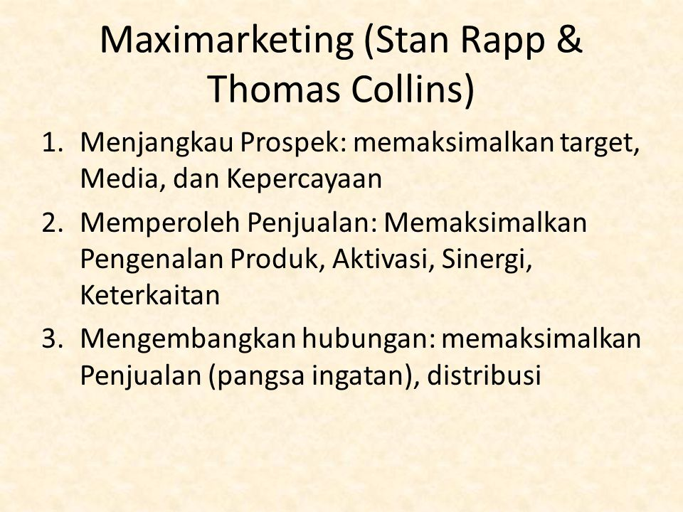 Maximarketing (Stan Rapp & Thomas Collins)