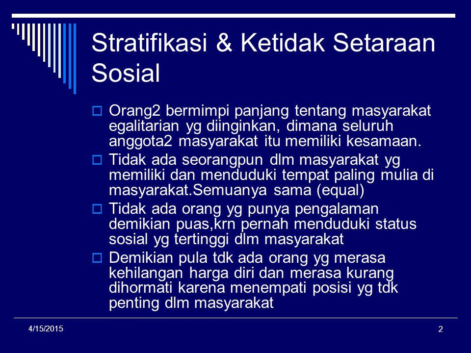 Stratifikasi & Ketidak Setaraan Sosial
