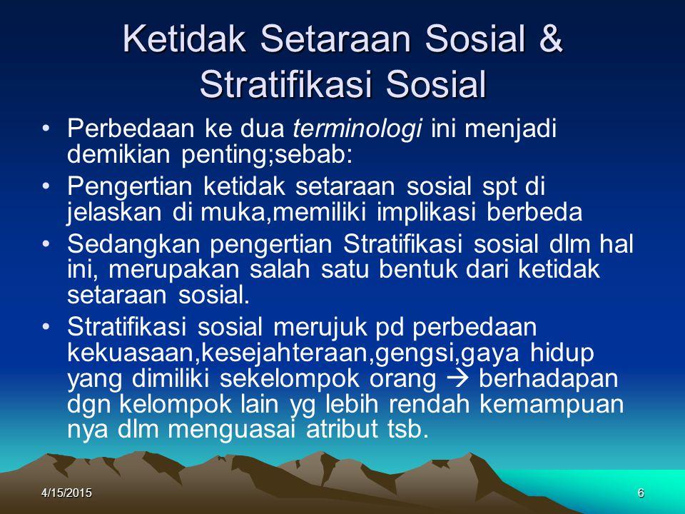 Ketidak Setaraan Sosial & Stratifikasi Sosial