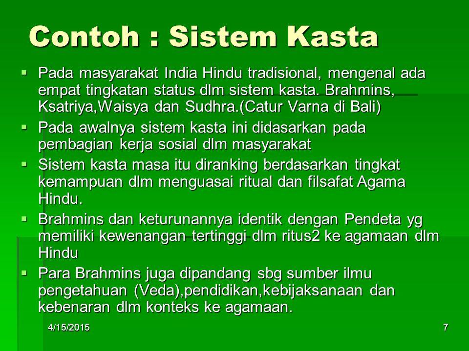 Contoh : Sistem Kasta