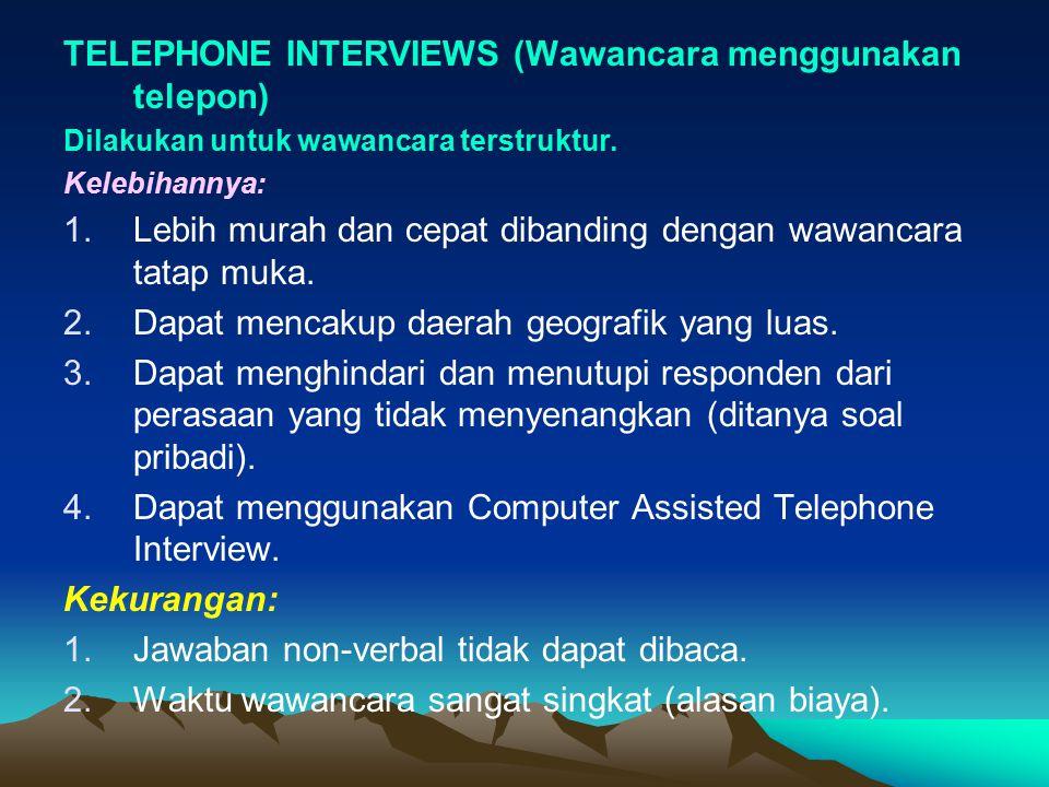 TELEPHONE INTERVIEWS (Wawancara menggunakan telepon)