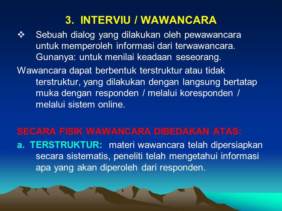 3. INTERVIU / WAWANCARA