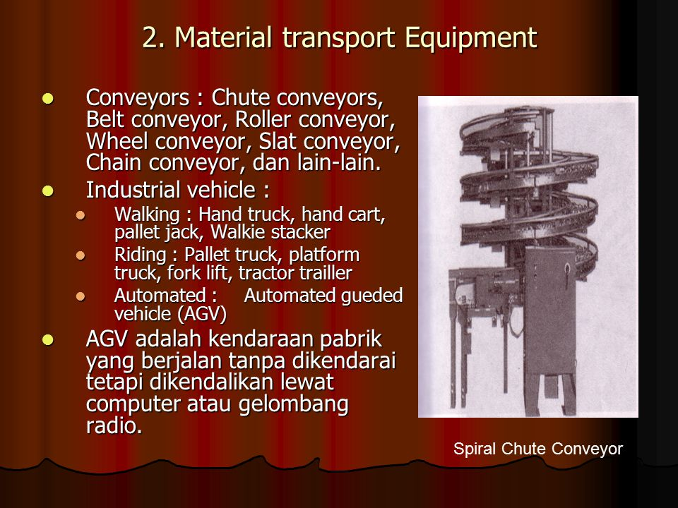 2. Material transport Equipment