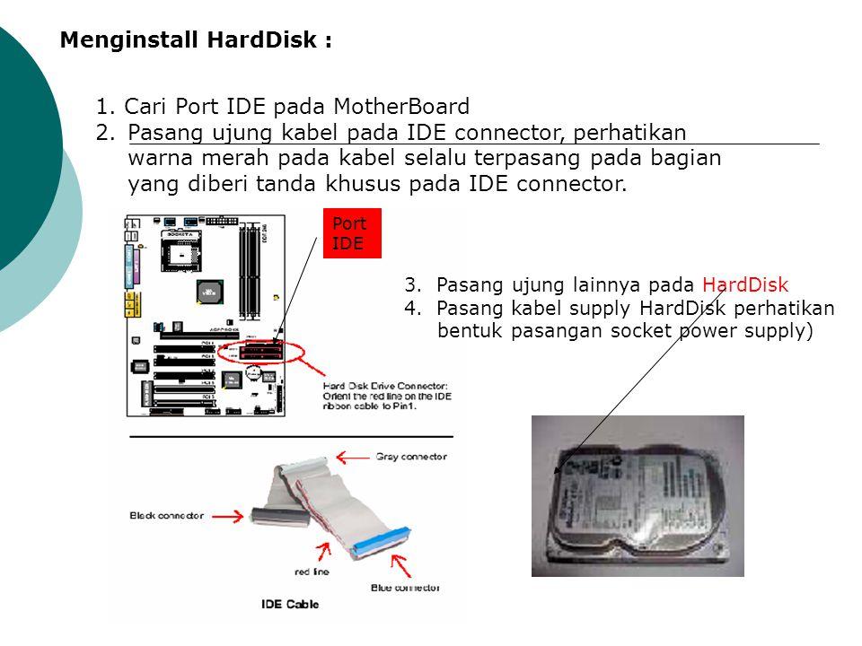 Menginstall HardDisk :