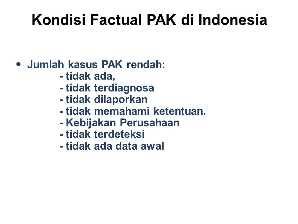 Kondisi Factual PAK di Indonesia