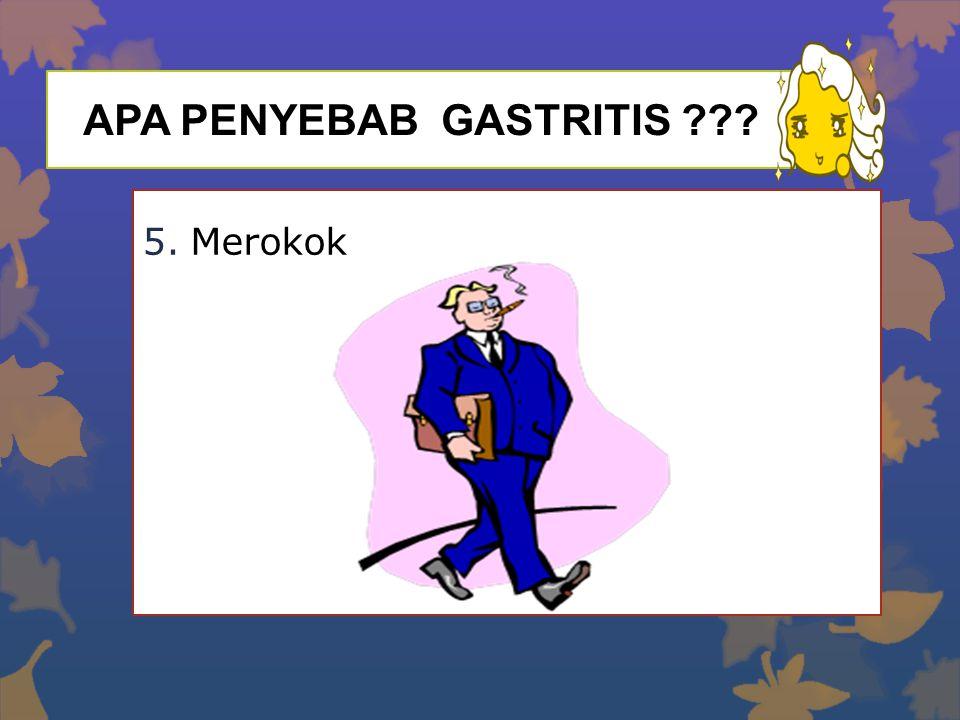 APA PENYEBAB GASTRITIS