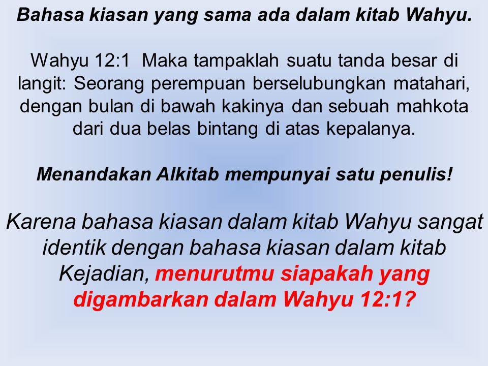 Bahasa kiasan yang sama ada dalam kitab Wahyu.
