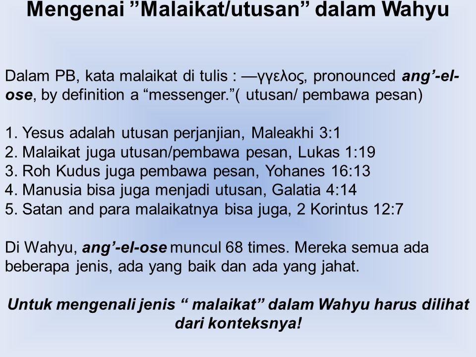 Mengenai Malaikat/utusan dalam Wahyu