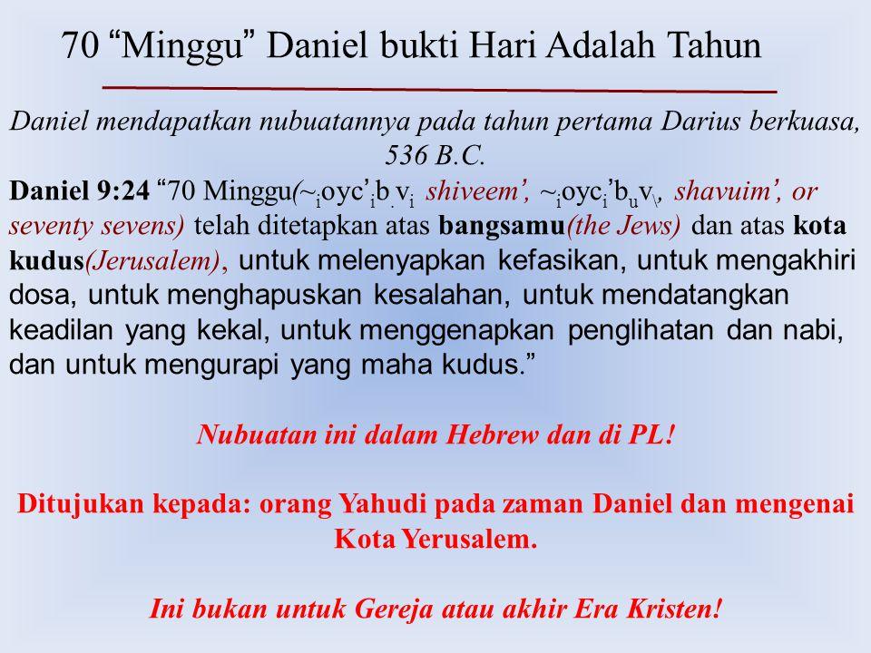 70 Minggu Daniel bukti Hari Adalah Tahun