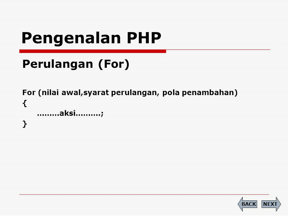 Pengenalan PHP Perulangan (For)