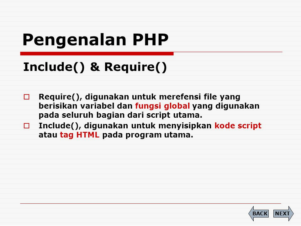 Pengenalan PHP Include() & Require()