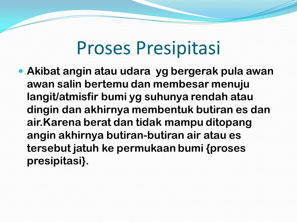 Proses Presipitasi
