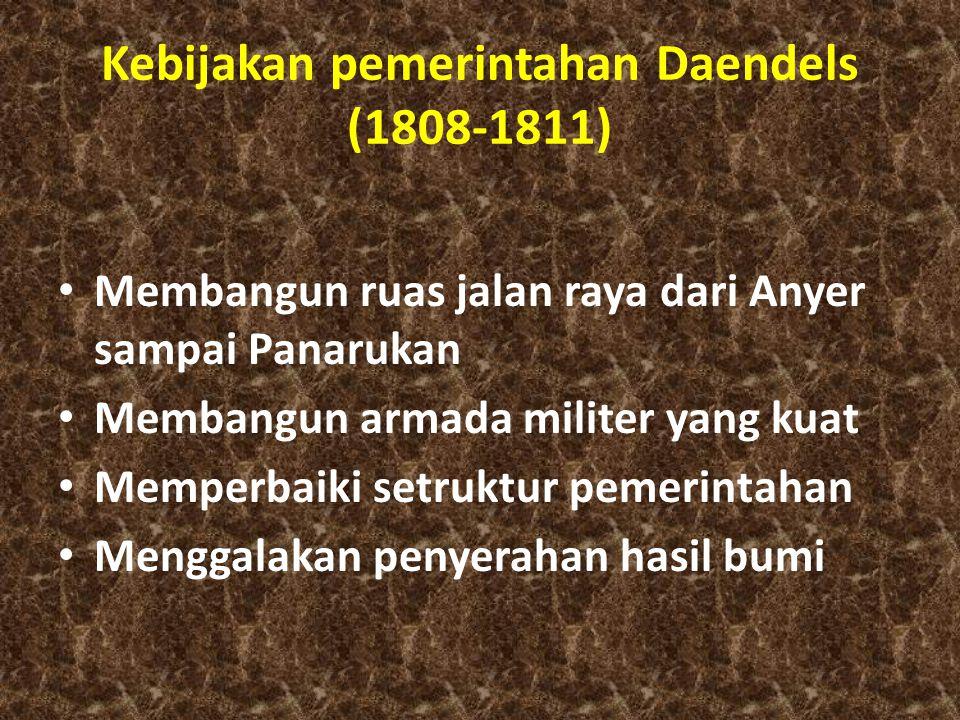 Kebijakan pemerintahan Daendels (1808-1811)