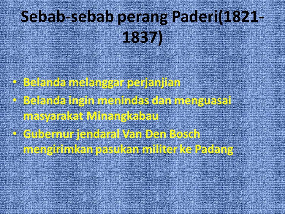 Sebab-sebab perang Paderi(1821-1837)
