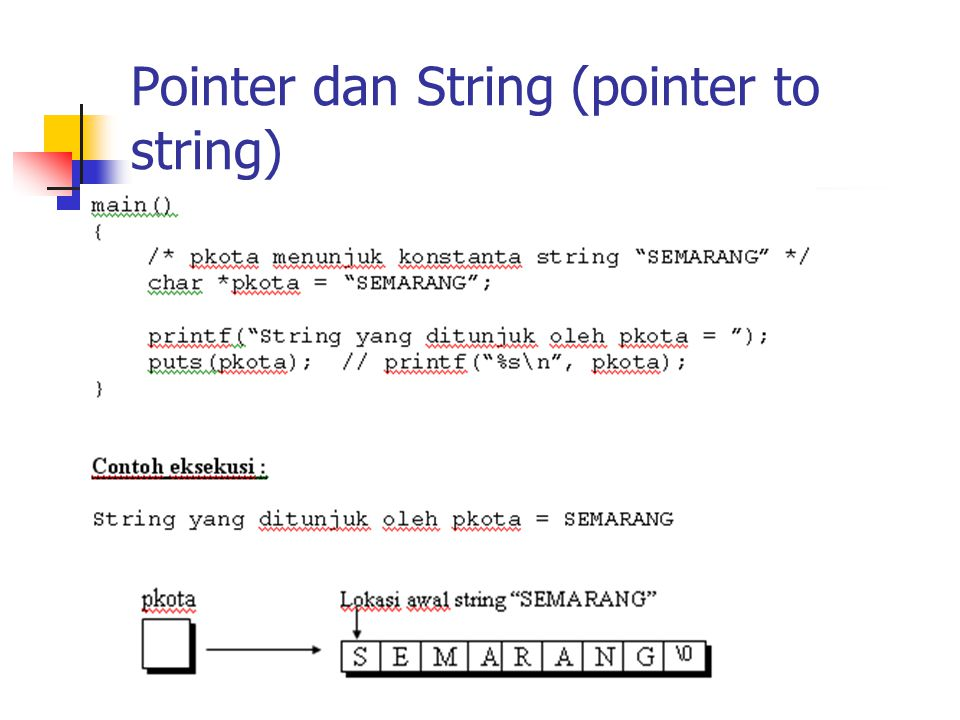 Pointer dan String (pointer to string)