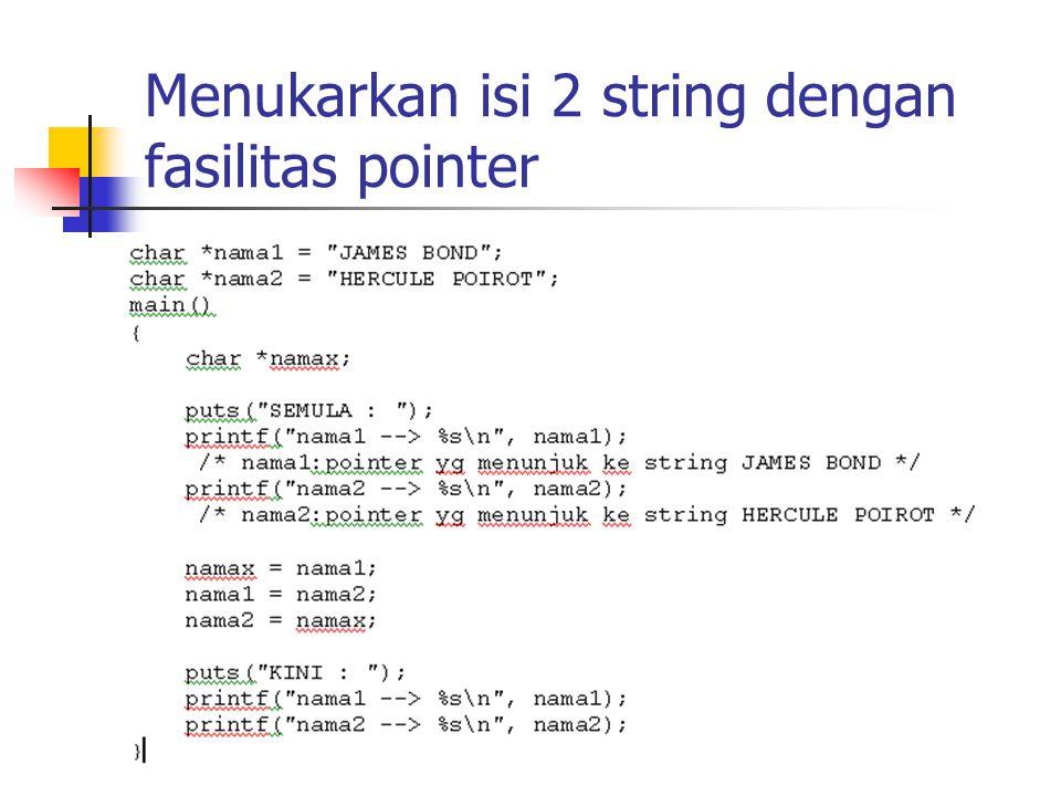 Menukarkan isi 2 string dengan fasilitas pointer