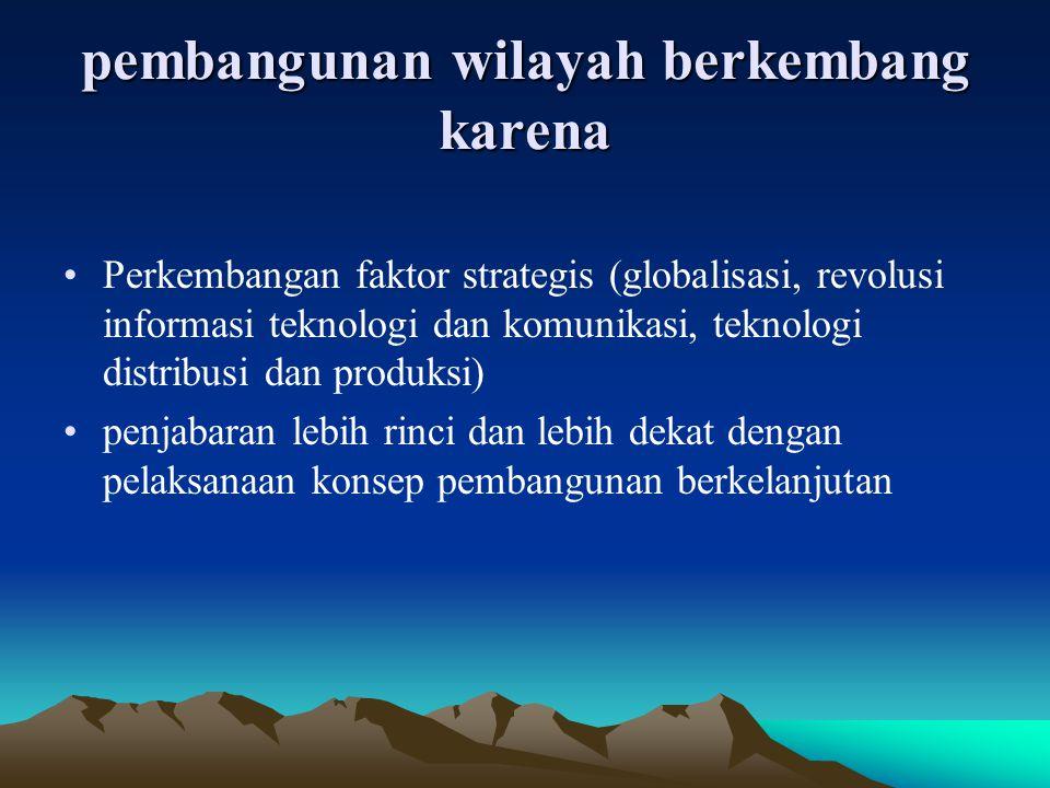 pembangunan wilayah berkembang karena