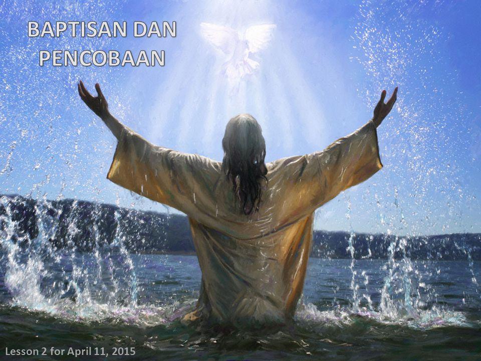 BAPTISAN DAN PENCOBAAN