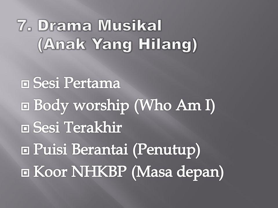 7. Drama Musikal (Anak Yang Hilang)