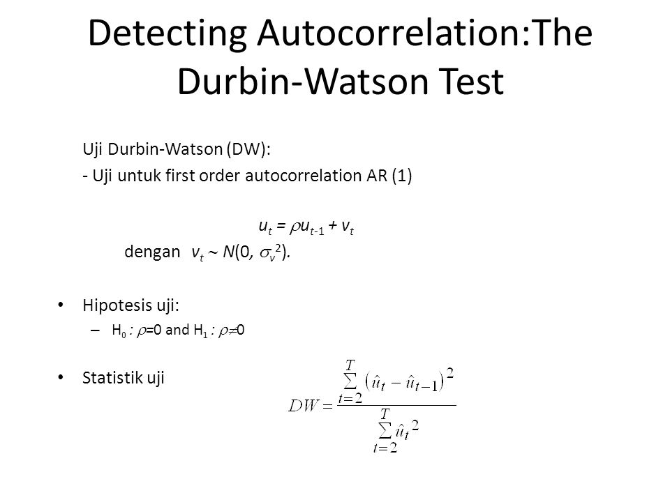 Detecting Autocorrelation:The Durbin-Watson Test