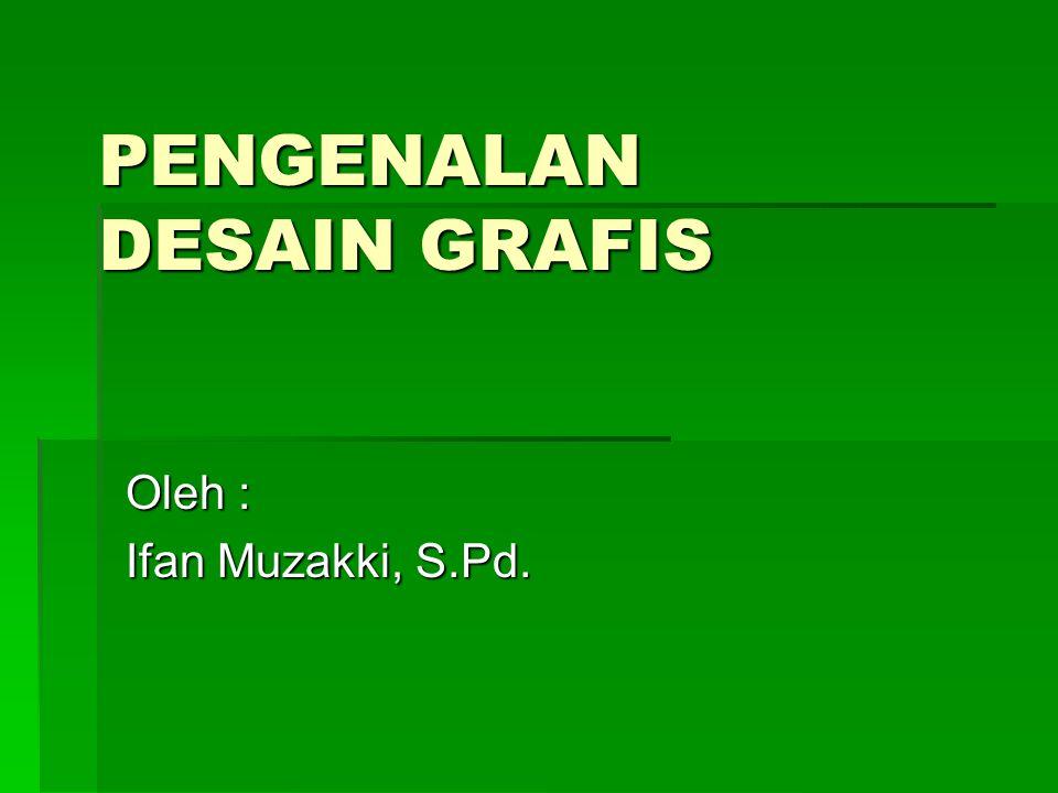PENGENALAN DESAIN GRAFIS