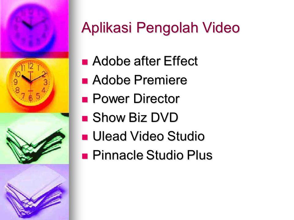 Aplikasi Pengolah Video
