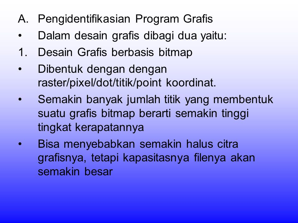 Pengidentifikasian Program Grafis