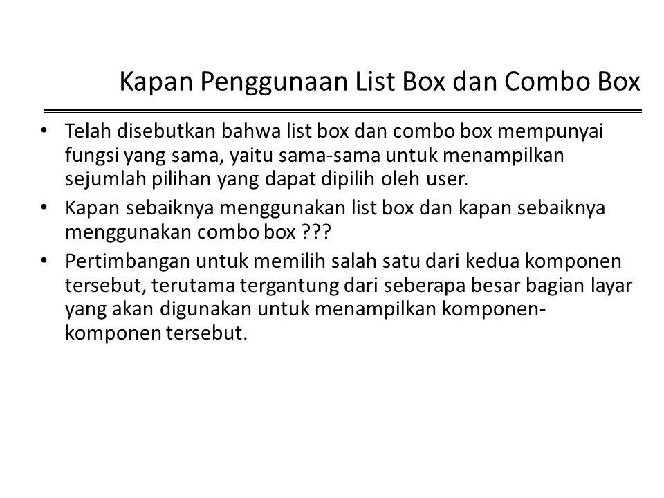 Kapan Penggunaan List Box dan Combo Box