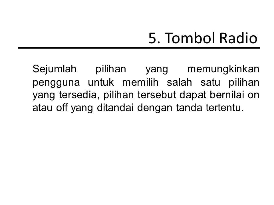 5. Tombol Radio