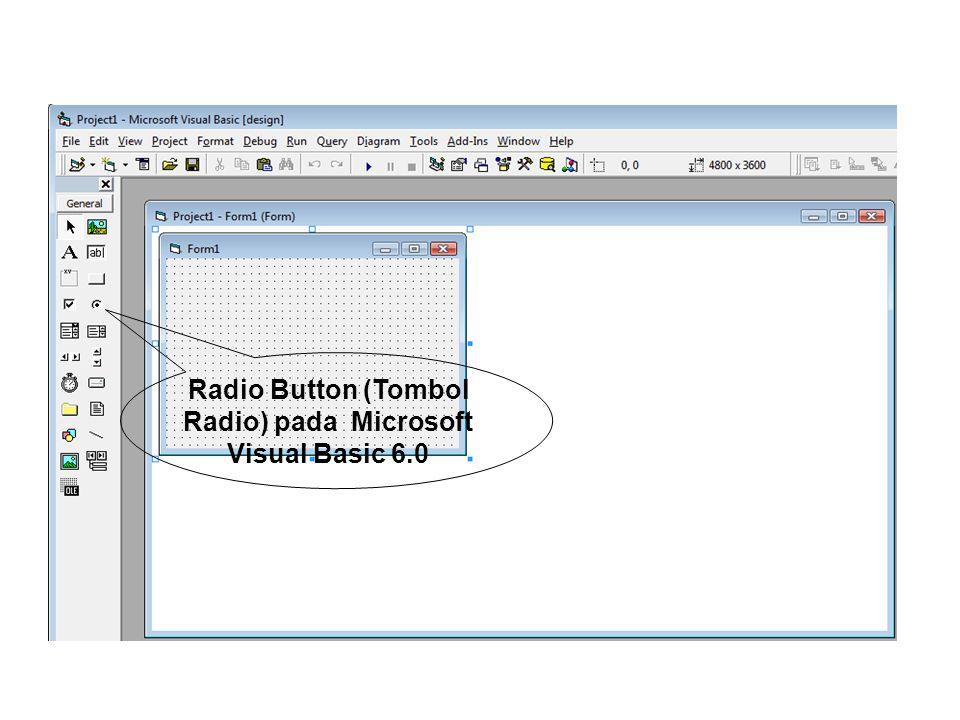 Radio Button (Tombol Radio) pada Microsoft Visual Basic 6.0