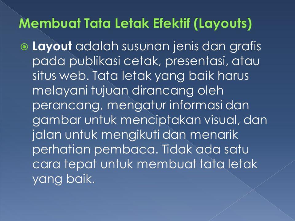 Membuat Tata Letak Efektif (Layouts)