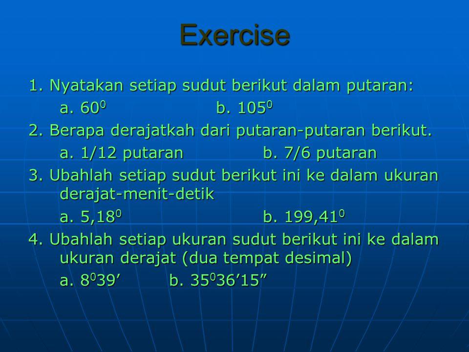 Exercise 1. Nyatakan setiap sudut berikut dalam putaran:
