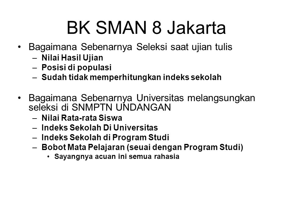 BK SMAN 8 Jakarta Bagaimana Sebenarnya Seleksi saat ujian tulis