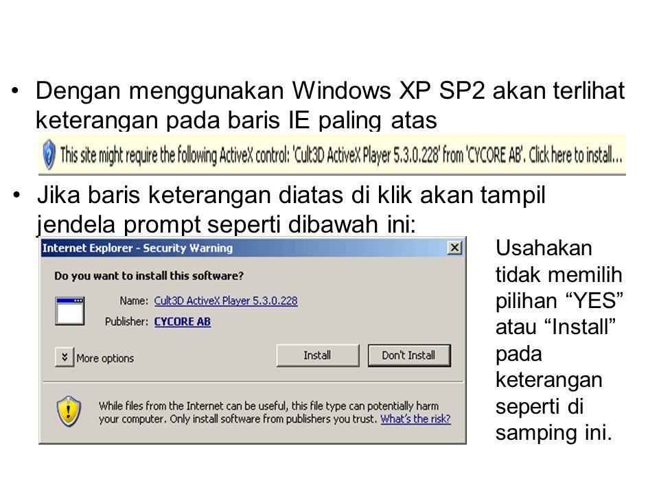Dengan menggunakan Windows XP SP2 akan terlihat keterangan pada baris IE paling atas