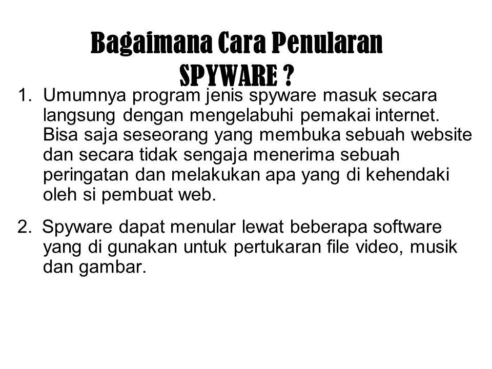 Bagaimana Cara Penularan SPYWARE